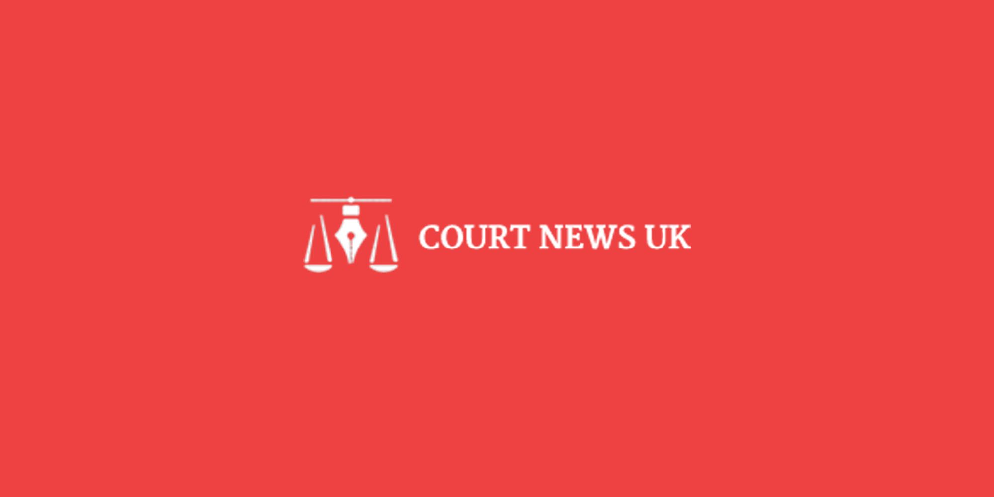 Court News UK